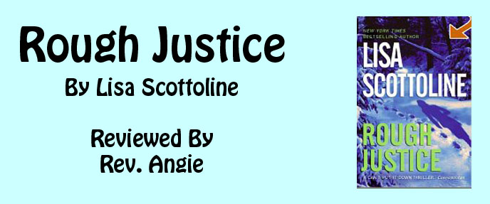 Rouch Justice by Lisa Scottoline